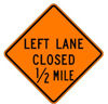 Picture of W20-5L  LEFT LANE CLOSED (Distance) Diamond Grade